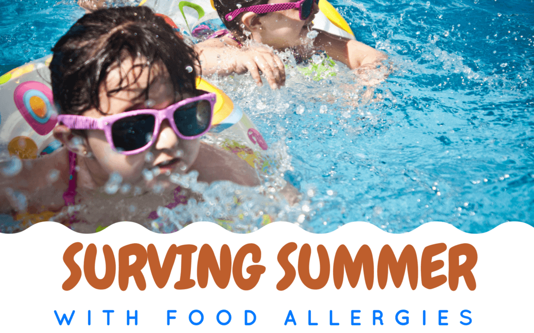 Surviving the Summer with Food Allergies