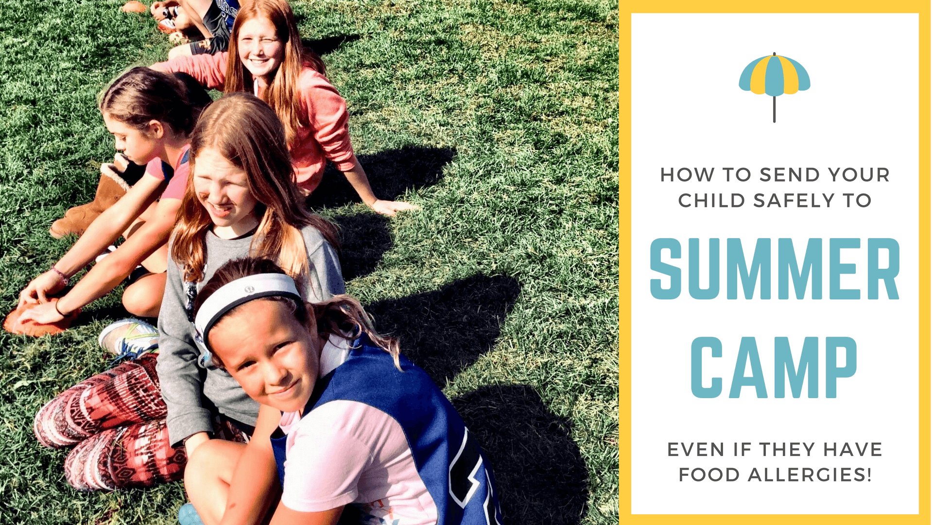 surviving summer with food allergies - summer camp