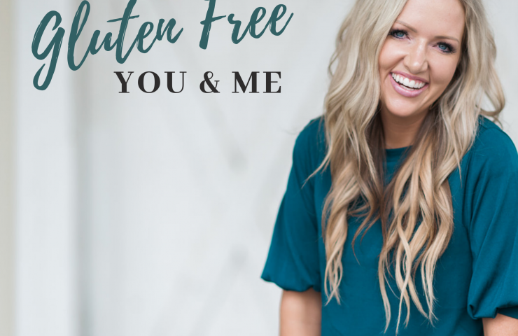 Gluten Free You and Me